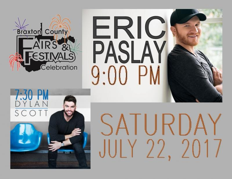 7/22/2017 Saturday Entertainment: Dylan Scott 7:30 pm; Eric Paslay, 9:00pm